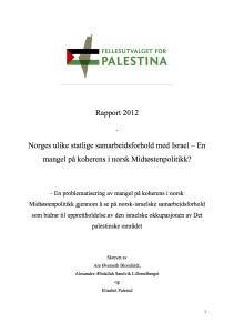 Kartleggingsrapport-Norges-ulike-statlige-samarbeidsforhold-med-Israel-mangel-på-koherens-i-norsk-Midtøstenpolitikk__-